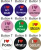 Button I LOVE MY...